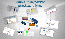 Classroom Technology Workflow