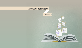 Incident Summary