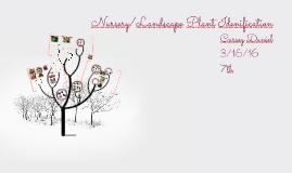 Nursery /Landscape Plant Idenification
