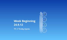 Week Beginning 24.9.12