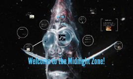 Welcome to the Midnight Zone!