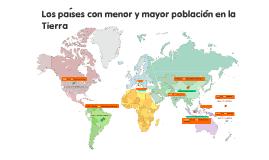Los 10 países con MENOR Y MAYOR población.