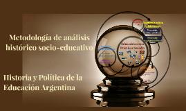 Copy of Metodología de análisis histórico socio-educativo