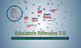 Educatore Riflessivo 2.0