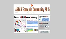 Copy of ASEAN Economic Community 2015