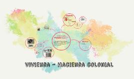 vivienda - hacienda colonial