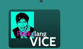 Copy of Ilang Insayts sa Pelikulang Vice