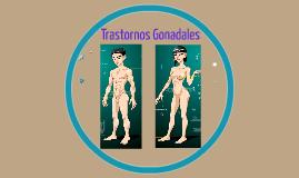 Trastornos Gonadales