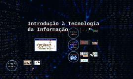 DC Introdução à Tecnologia da Informação
