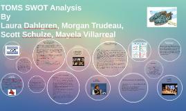 Copy of TOMS SWOT Analysis