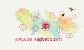 AULA DA SAUDADE 2017