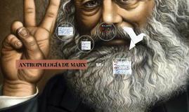 ANTROPOLOGÍA DE MARX.