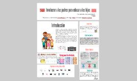 Involucrar a los padres para educar a los hijos