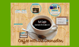 Copy of Copy of Coffee with the Counselor - Grade 4