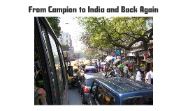 From Campion to India and Back Again