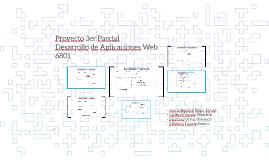 PROYECTO TERCER PARCIAL DE DESARROLLO DE APLICACIONES WEB