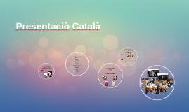 Presentaciò Català