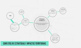 CONFLITOS DE ESTRATÉGIAS E IMPACTOS TERRITORIAIS
