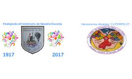 PE_2017_Festejando el Centenario de Nuestra Escuela Nº14 DE 4