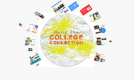 Copy of make the college connection