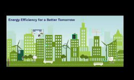 Energy Efficiency for a Better Tomorrow