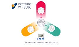 CMM - MODELO DE CAPACIDAD DE MADUREZ