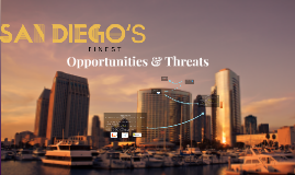Opportunities & Threats