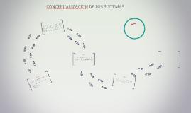 CONCEPUALIZACION DE LOS SISTEMAS