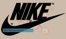 "Nike ""Winner Stays"""