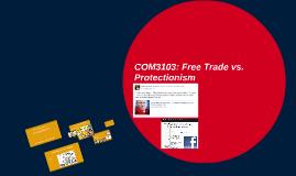 COM3103: Free Trade vs. Protectionism