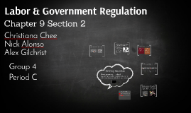 Labor & Government Regulation