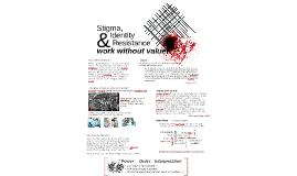 Stigma, Identity & Resistance