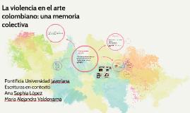 La violencia en el arte colombiano: una memoria colectiva