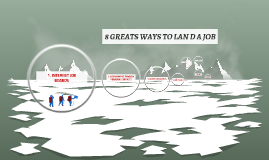 Copy of 8 GREATS WAYS TO LAN D A JOB