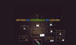 METODO DE DESARROLLO EN CASCADA