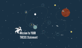 Mission to YOUR THESIS statement
