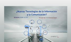 ¿Nuevas Tecnologías de la Información y la Comunicación?