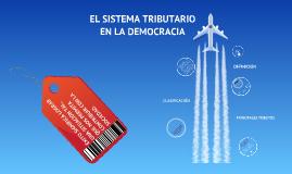 Copy of El sistema Tributario en la Democracia