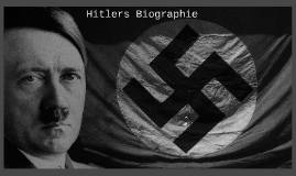 Hitlers Biographie