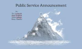 Public Service Announcment