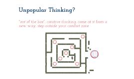 Unpopular Thinking