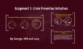 Assignment 2: Crime Prevention Initiatives