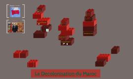 La Decolonisation du Maroc