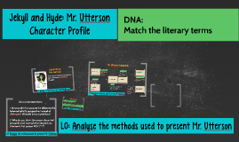 Jekyll and Hyde: Mr. Utterson