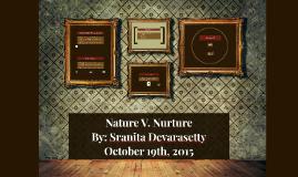 Copy of Nature V. Nurture