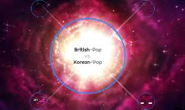British-Pop vs. Korean-Pop