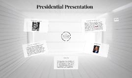 Presidential Presentation