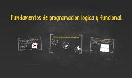 """""""FUNDAMENTOS DE PROGRAMACION LOGICA Y FUNCIONAL"""""""