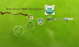 Why Should YOU Eat Organic?
