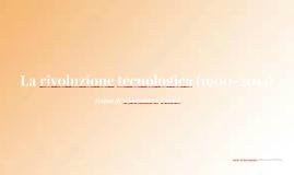 Copy of La rivoluzione tecnologica (1900-2014)